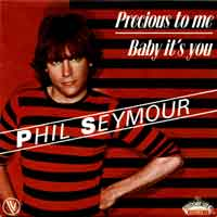 Phil Seymour - Baby It's You - 1980