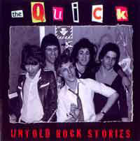 the quick - untold rock stories